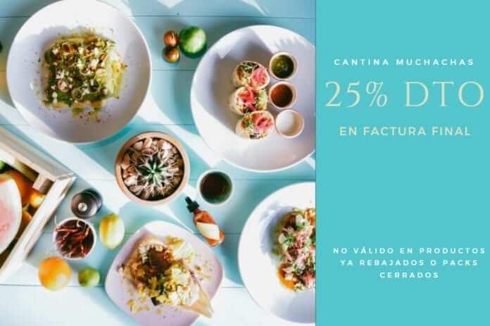 25 descuento restaurante cantina muchachas